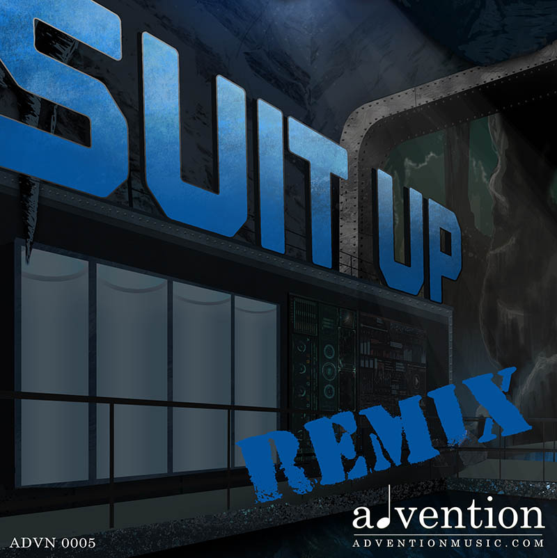 Suit Up Remix - Advn 0005